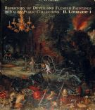 Repertory of Dutch and Flemish Paintings in Italian Public Collections. Vol. II. Lombardy 1 (A-L)