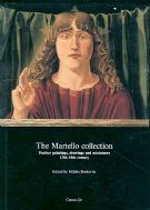 Martello Collection (The) : further paintings, drawings and miniatures, 13th-18th century