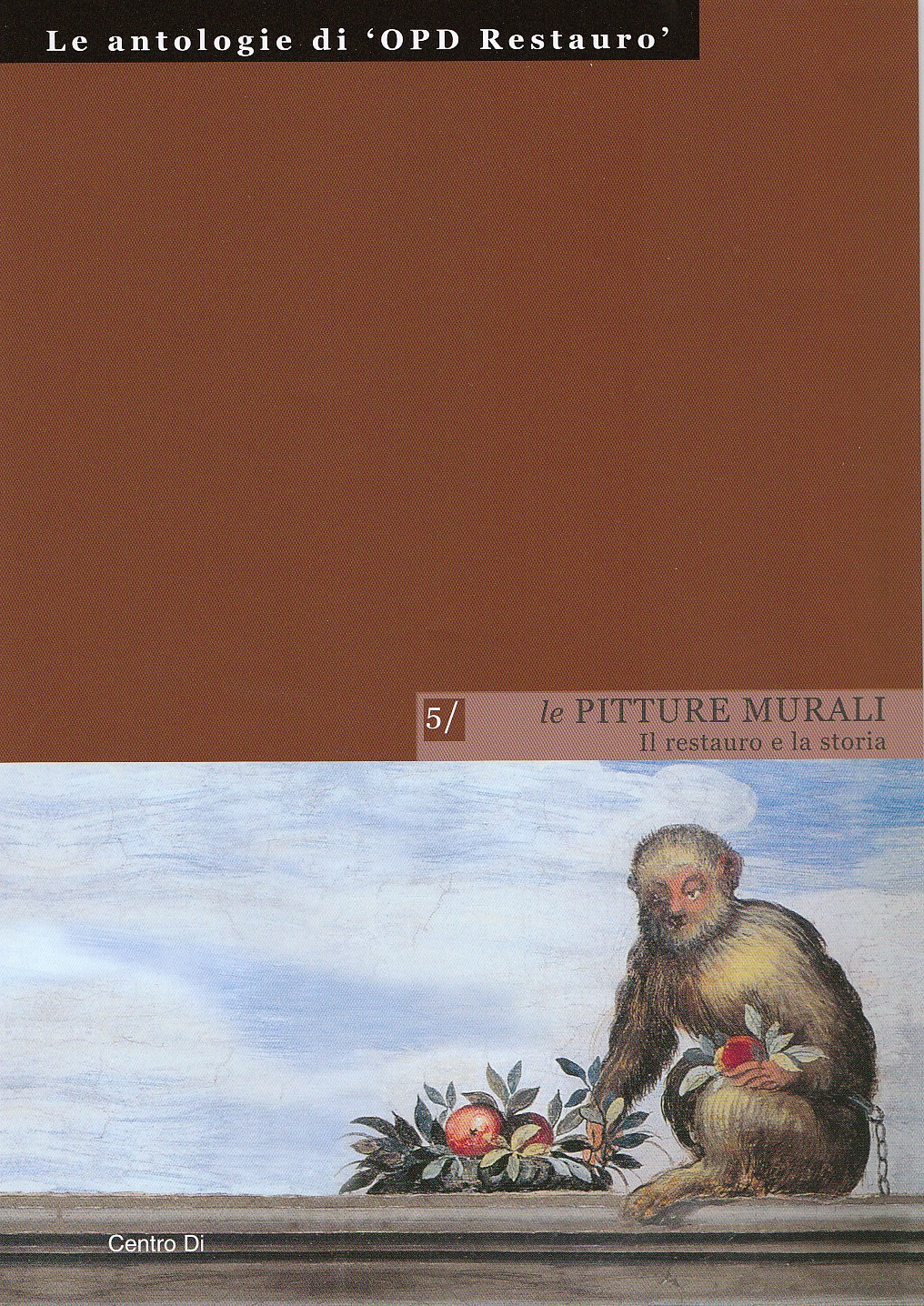 Centro Di - A cura di Cristina Danti - Le pitture murali ...